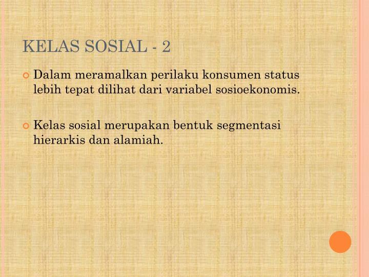 KELAS SOSIAL -