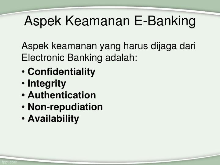 Aspek Keamanan E-Banking
