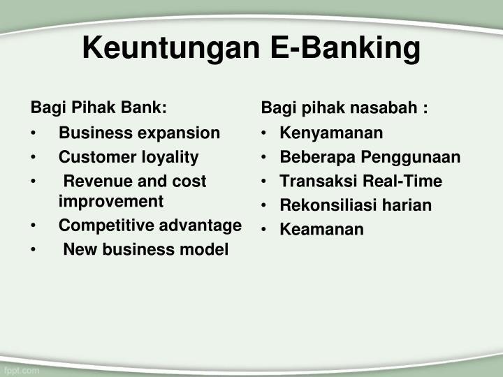 Keuntungan E-Banking