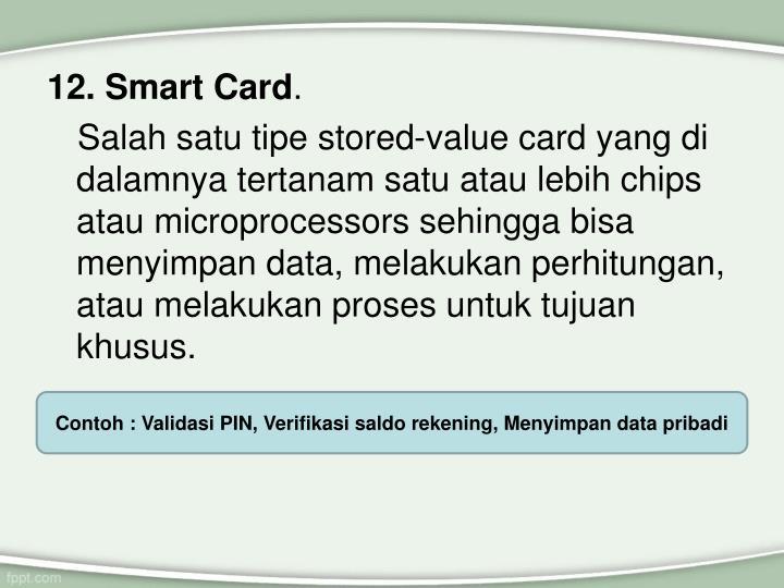 12. Smart Card