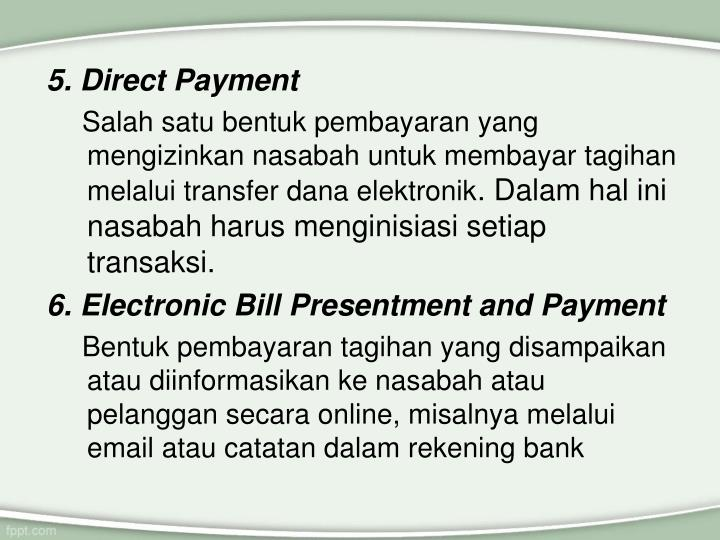 5. Direct Payment