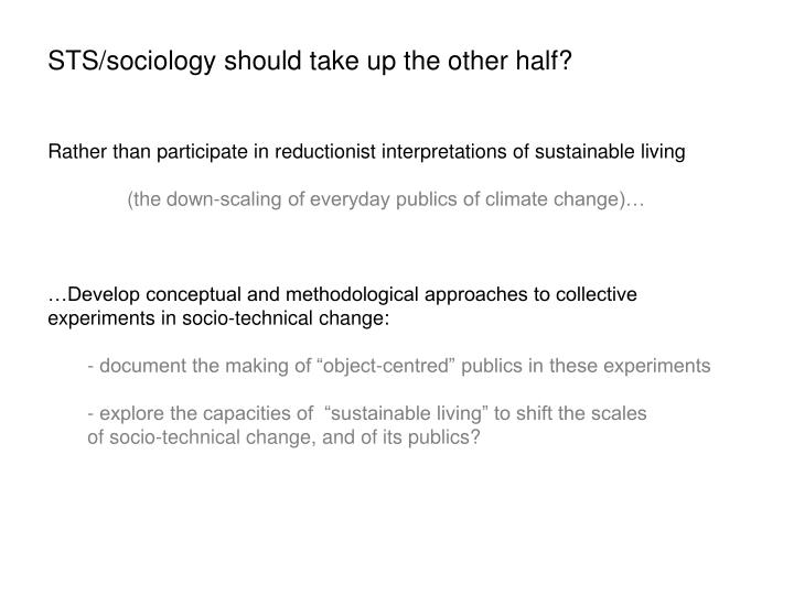 STS/sociology should take up the other half?