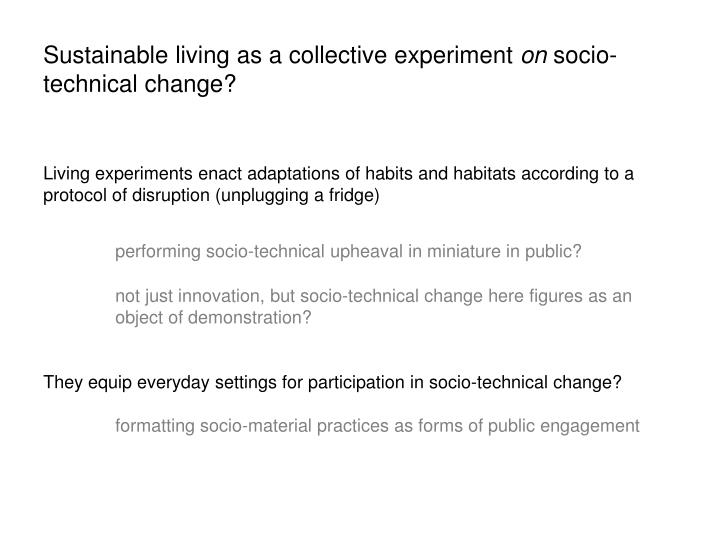 Sustainable living as a collective experiment