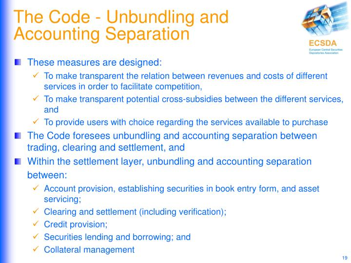 The Code - Unbundling and Accounting Separation