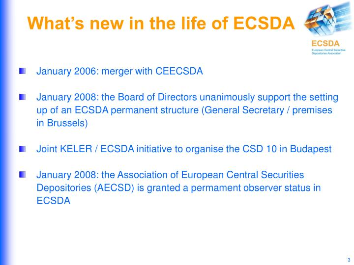 What's new in the life of ECSDA