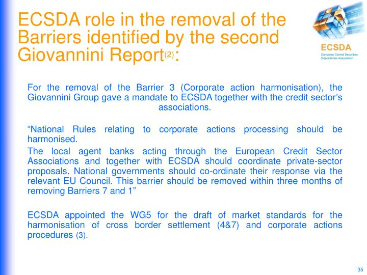 ECSDA role in the removal of the Barriers identified by the second Giovannini Report