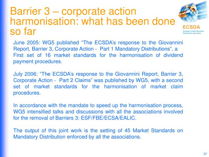 Barrier 3 – corporate action harmonisation: what has been done so far