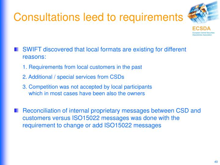 Consultations leed to requirements