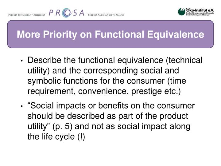 More Priority on Functional Equivalence