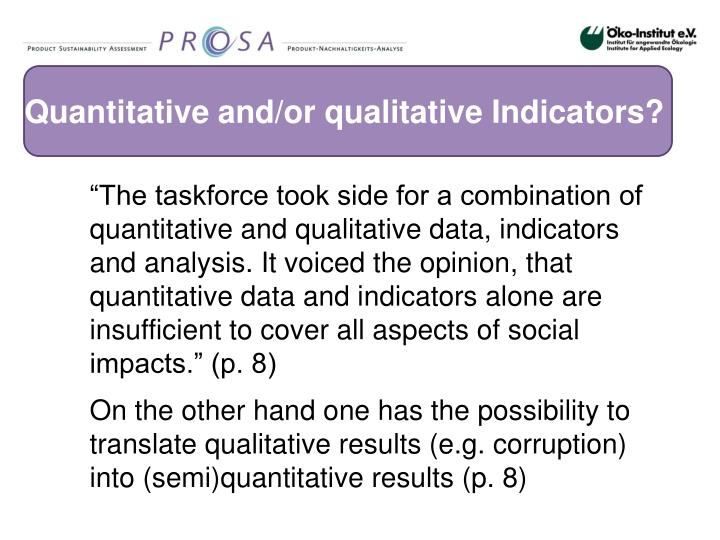 Quantitative and/or qualitative Indicators?