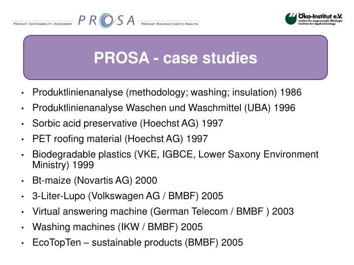 PROSA - case studies