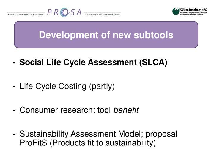 Development of new subtools