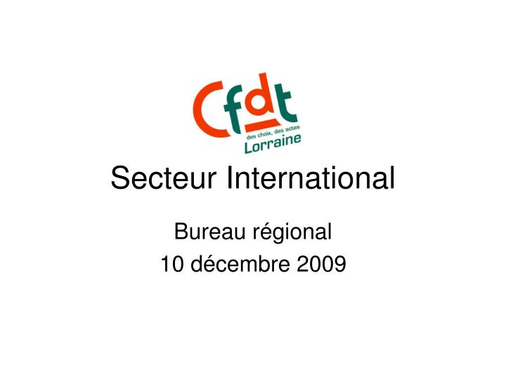 Secteur international