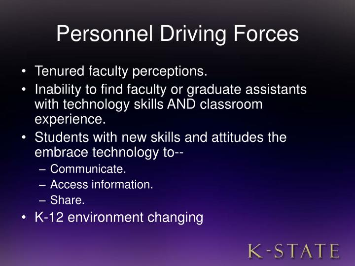 Personnel Driving Forces