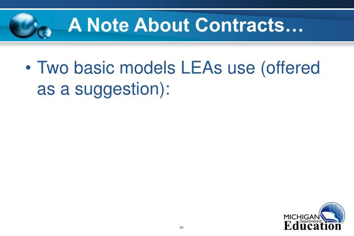 A Note About Contracts…