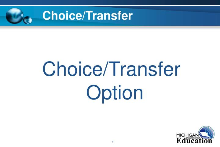 Choice/Transfer
