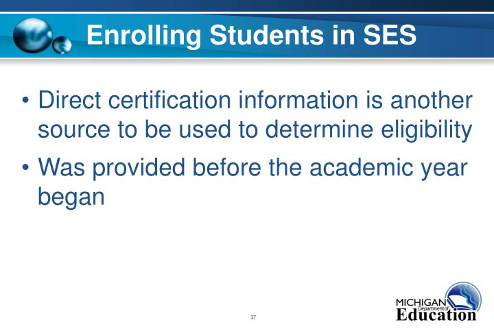 Enrolling Students in SES