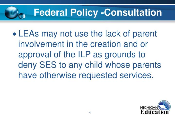 Federal Policy -Consultation