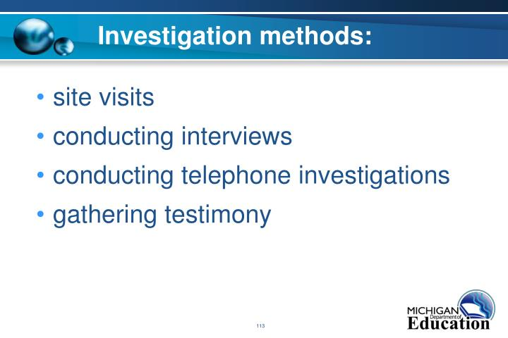 Investigation methods: