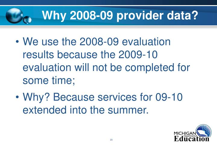 Why 2008-09 provider data?