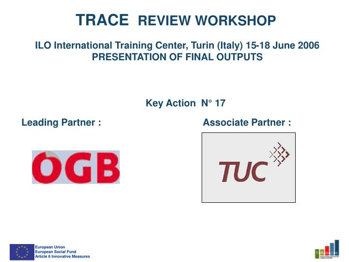 Trace re view workshop