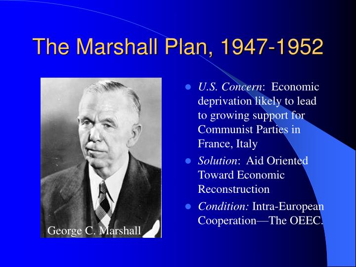 The Marshall Plan, 1947-1952