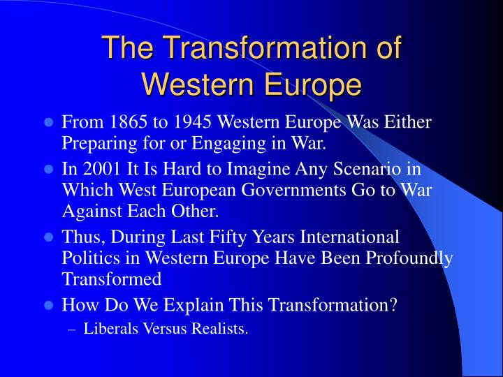 The transformation of western europe