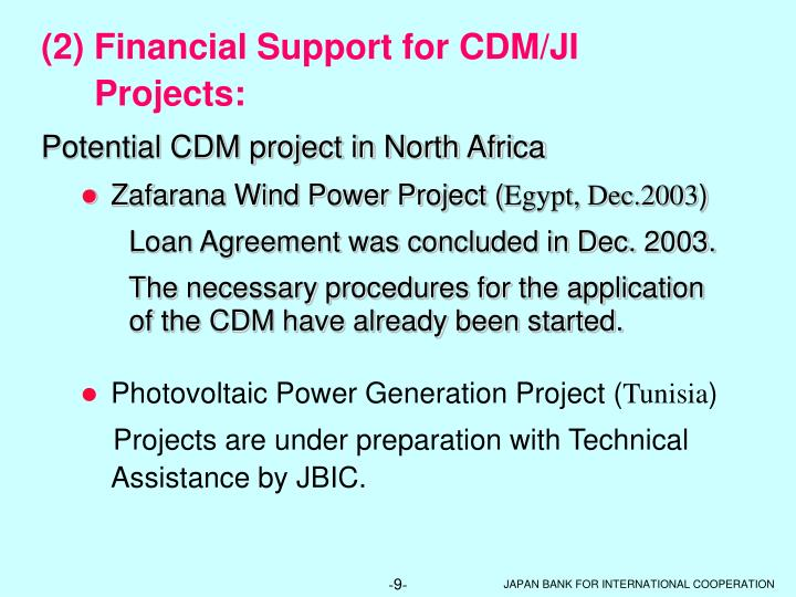 (2) Financial Support for CDM/JI Projects: