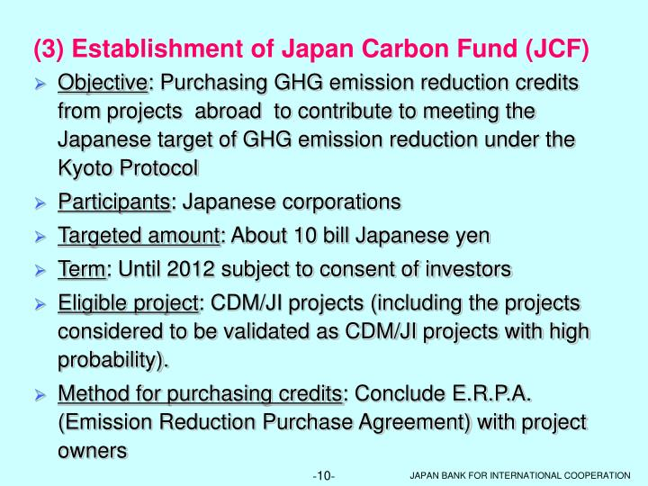 (3) Establishment of Japan Carbon Fund (JCF)