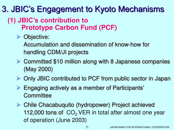 3. JBIC's Engagement to Kyoto Mechanisms
