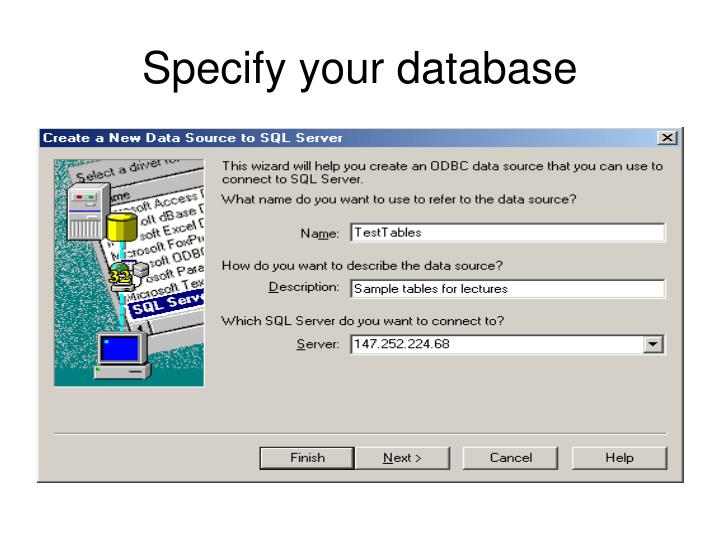 Specify your database