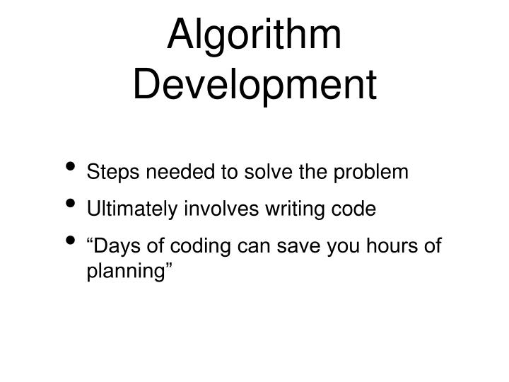 Algorithm Development