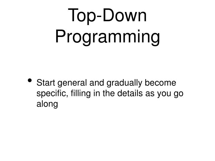 Top-Down Programming