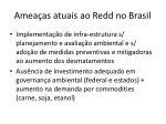 amea as atuais ao redd no brasil