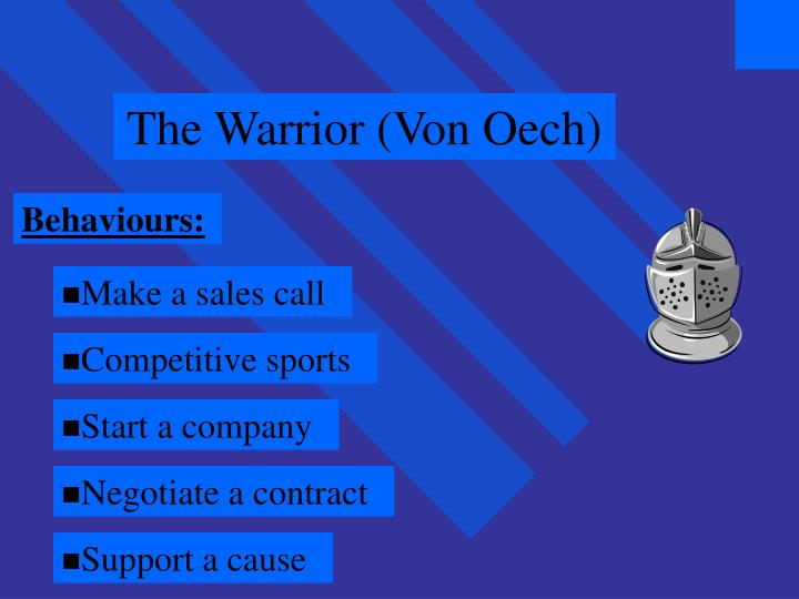 The Warrior (Von Oech)