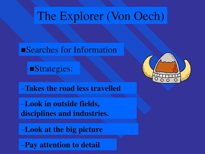 The Explorer (Von Oech)