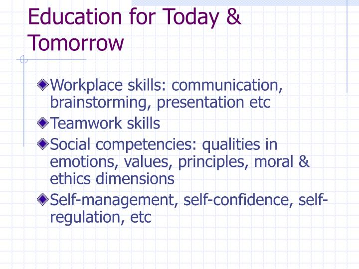 Education for Today & Tomorrow