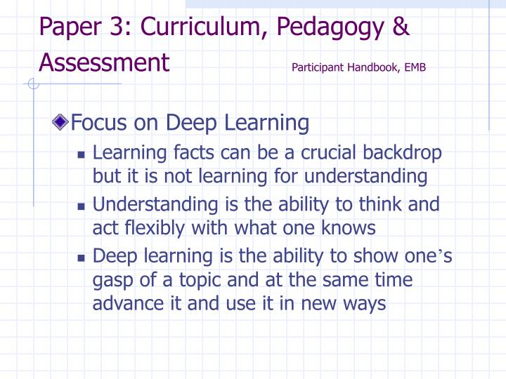 Paper 3: Curriculum, Pedagogy & Assessment