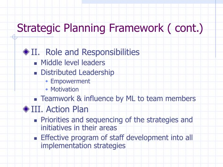 Strategic Planning Framework ( cont.)