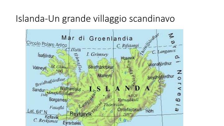 Islanda-Un grande villaggio scandinavo