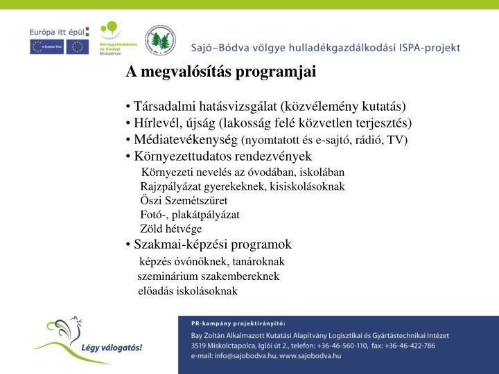 A megvalósítás programjai