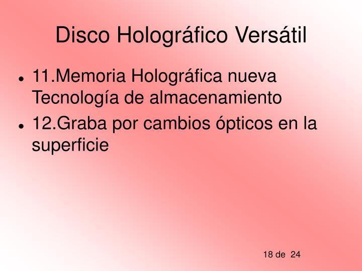 Disco Holográfico Versátil