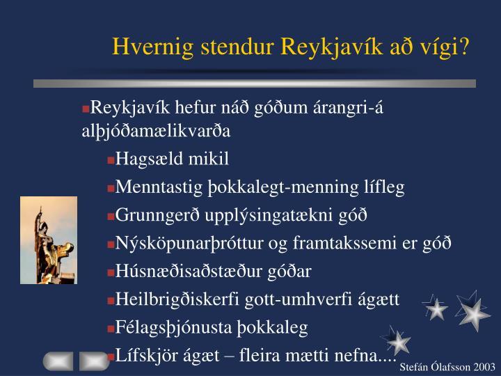 Hvernig stendur Reykjavík að vígi?