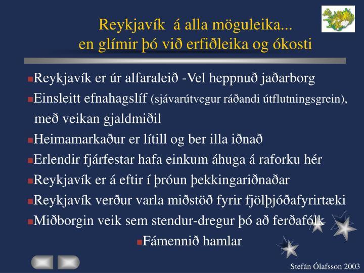 Reykjavík  á alla möguleika...