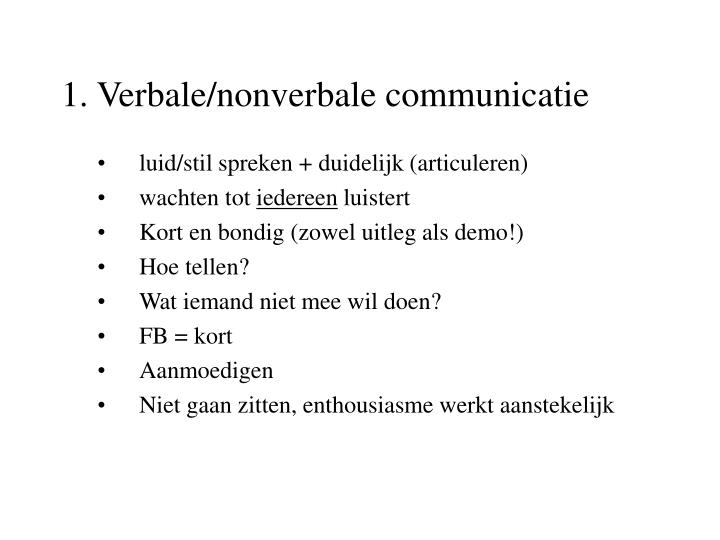 1 verbale nonverbale communicatie