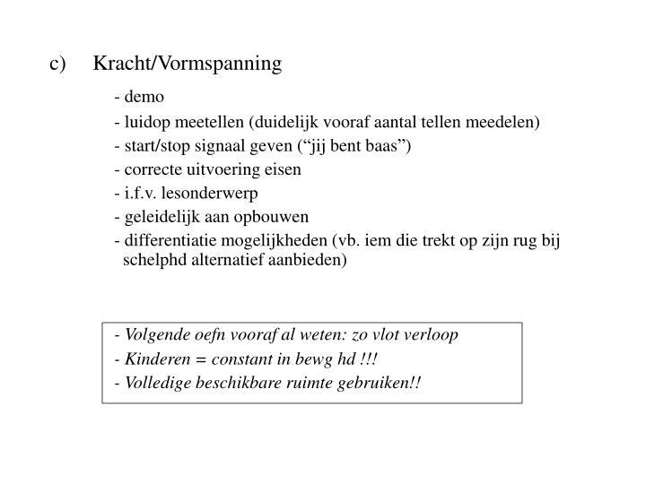Kracht/Vormspanning