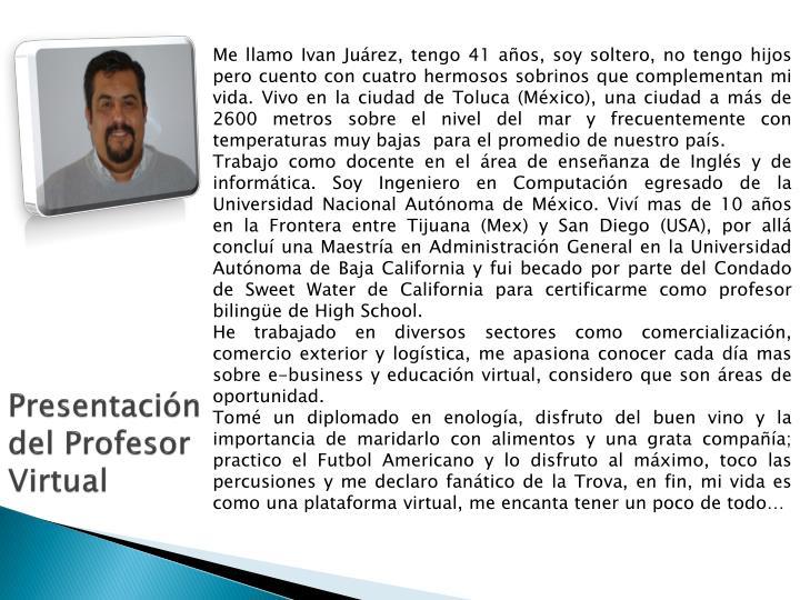 Presentación del Profesor Virtual