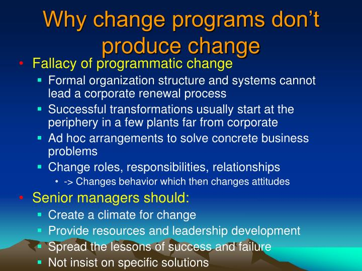 Why change programs don t produce change