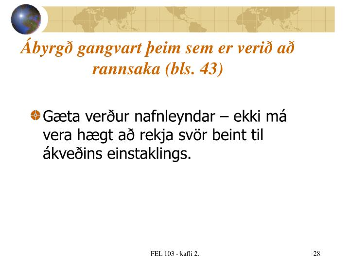 Ábyrgð gangvart þeim sem er verið að rannsaka (bls. 43)