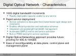 digital optical network characteristics